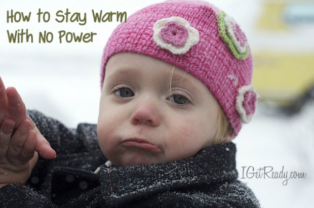 How to stay warm with no power